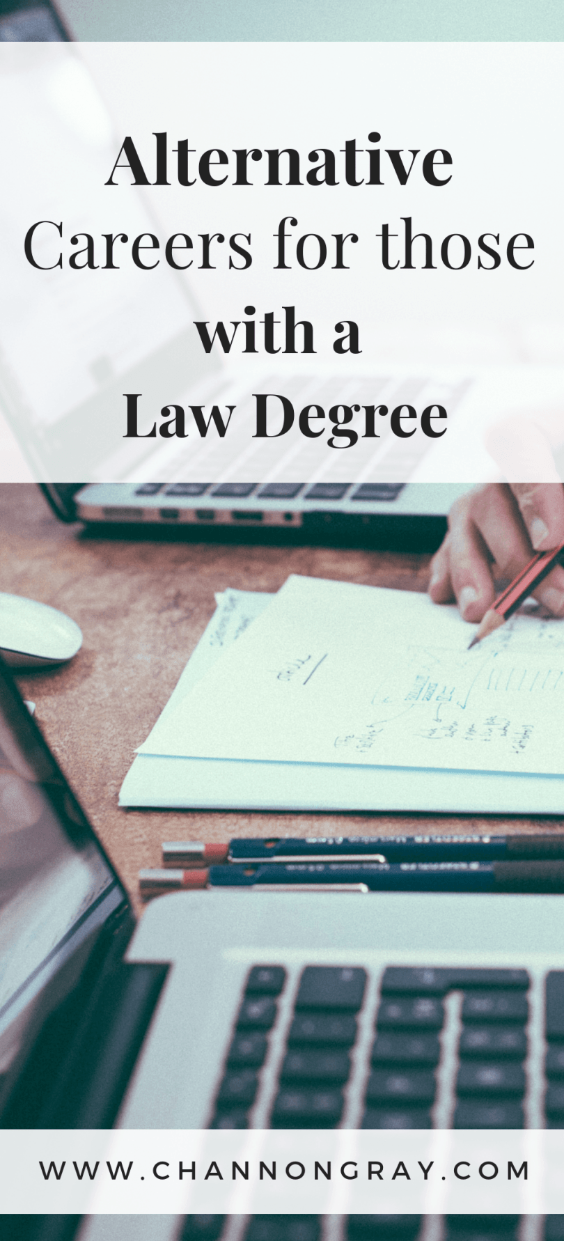 Just because you are studying law, doesn't mean that you have to remain there! Your problem-solving skills are invaluable and companies will want you. - www.channongray.com // heythereChannon