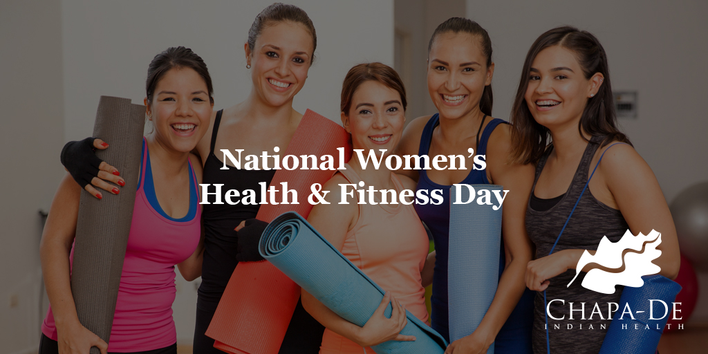 National Women's Health & Fitness Day Chapa-De Indian Health Auburn Grass Valley | Medical Clinic