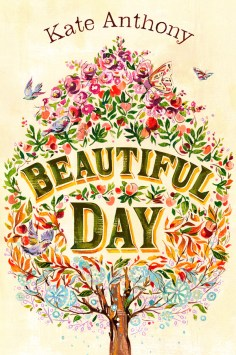 Beautiful Day - Kate Anthony