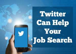 Twitter Can Help Your Job Search