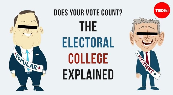 Today's Government Lesson; The Electoral College