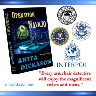 """""""Every armchair detective will enjoy the magnificent twists and turns."""" Image has 3d cover of Operation Navajo, as well as logos for US Federal Reserve System, FBI, Dept. of Homeland Security, and INTERPOL."""