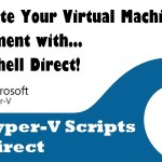 PowerShell Direct Deep Dive #HyperV #WS2016 #PowerShell