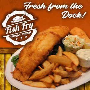 Friday Fish Fry - Fresh from the Dock!