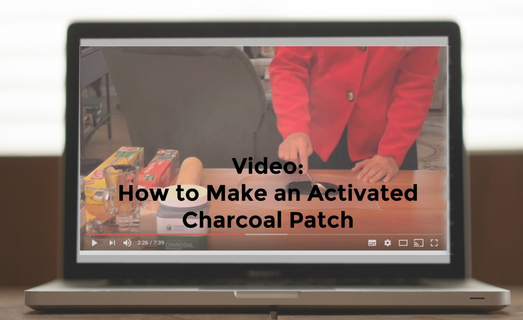 patch video - Video: How to Make an Activated Charcoal Patch