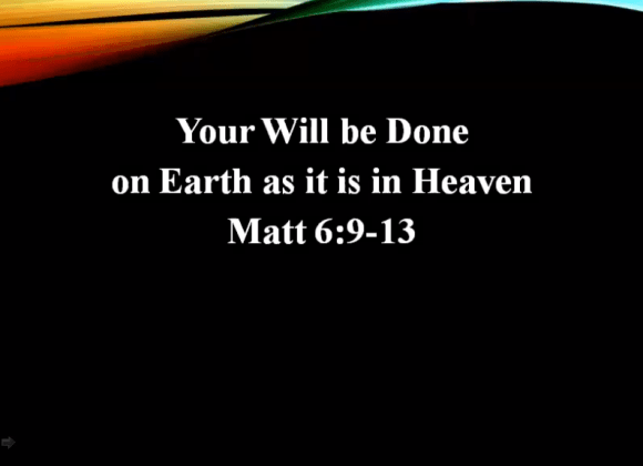 Your Will be Done on Earth as it is in Heaven – Rev. John Chan