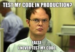 Image result for test in production meme