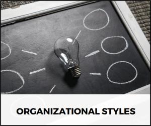 Organizational Styles