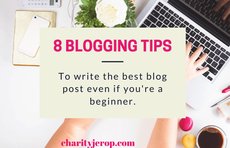 8 Blogging Tips for Beginners.