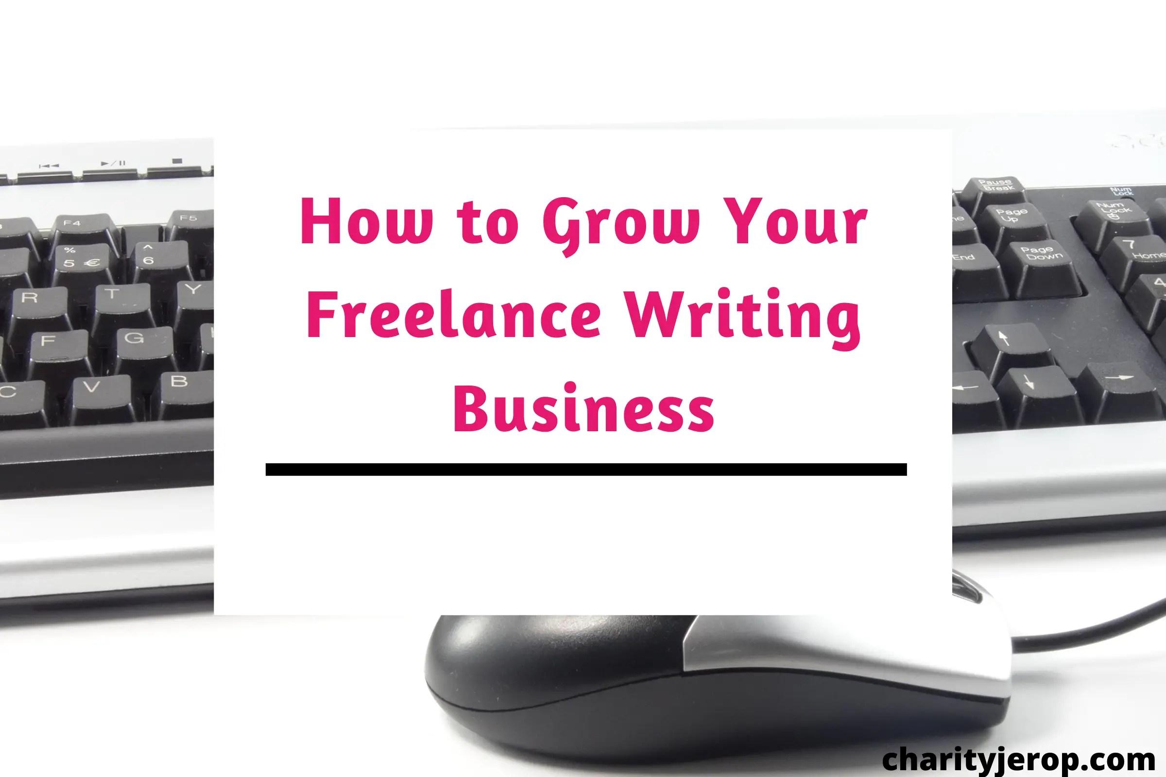 Ho do i grow my freelance writing career?