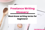 Freelance Writing Glossary: Writing Terms for Beginners