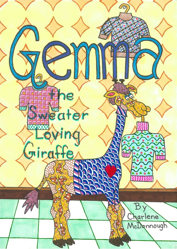 Gemma the Sweater Loving Giraffe - by Charlene McDonnough