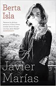 Cover of Berta Isla by Javier Marías - review by Charles Harris