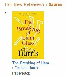 Amazon #1 Bestseller THE BREAKING OF LIAM GLASS Hot New Releases for Satire