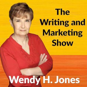 Wendy H Jones - The Writing and Marketing Show - reading and writing satire