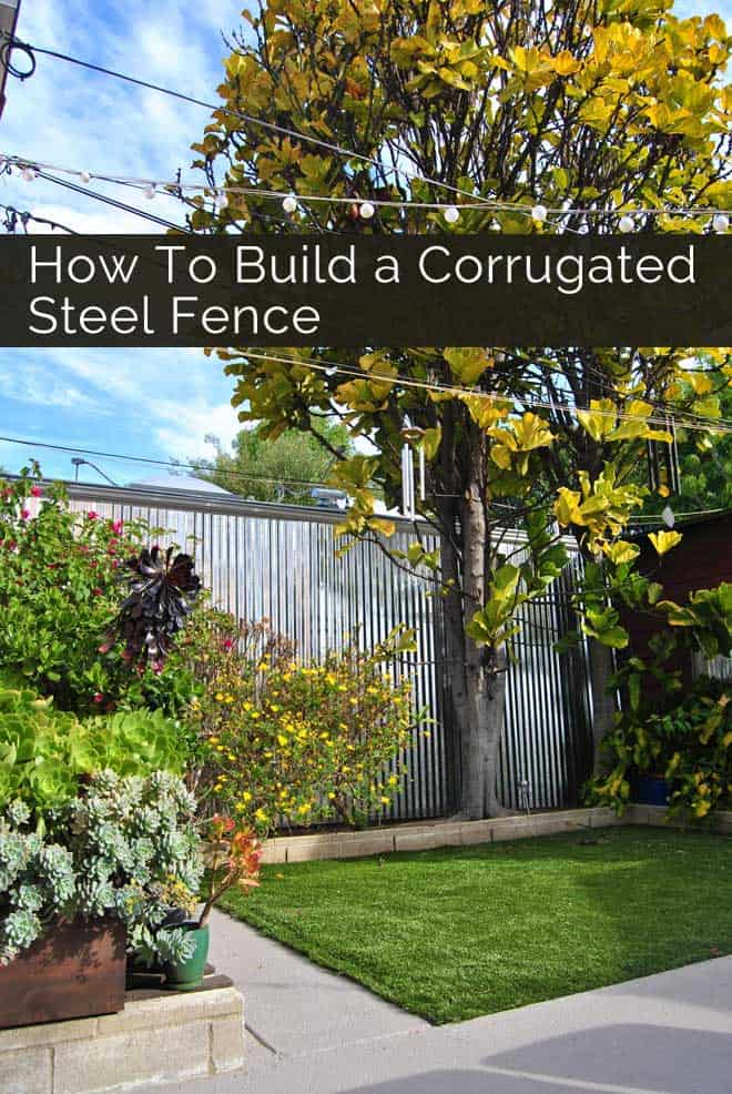 How to Build a Corrugated Steel Fence