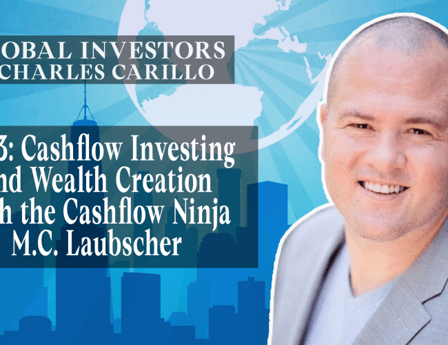 Cashflow Investing and Wealth Creation with the Cashflow Ninja M.C. Laubscher