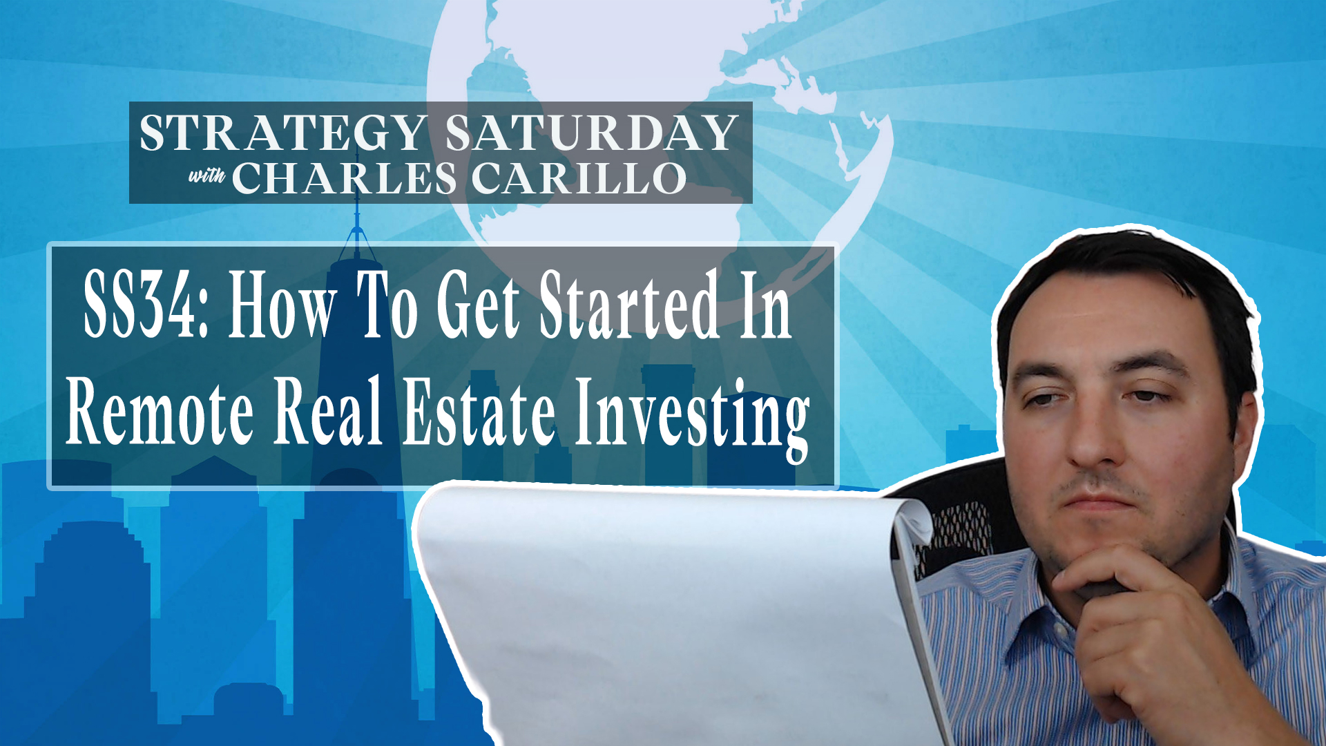 SS34: How To Get Started In Remote Real Estate Investing