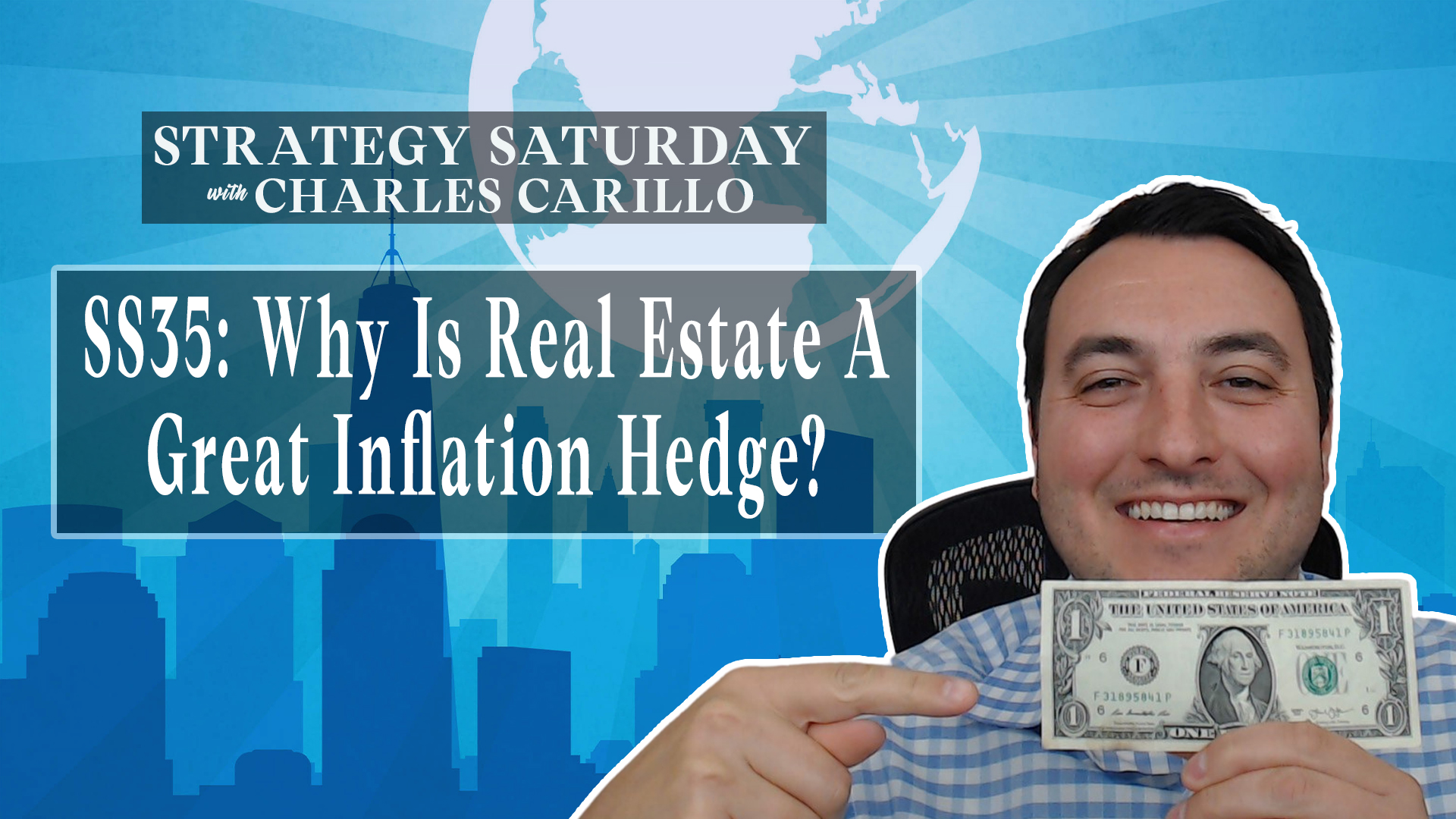 SS35: Why Is Real Estate A Great Inflation Hedge?