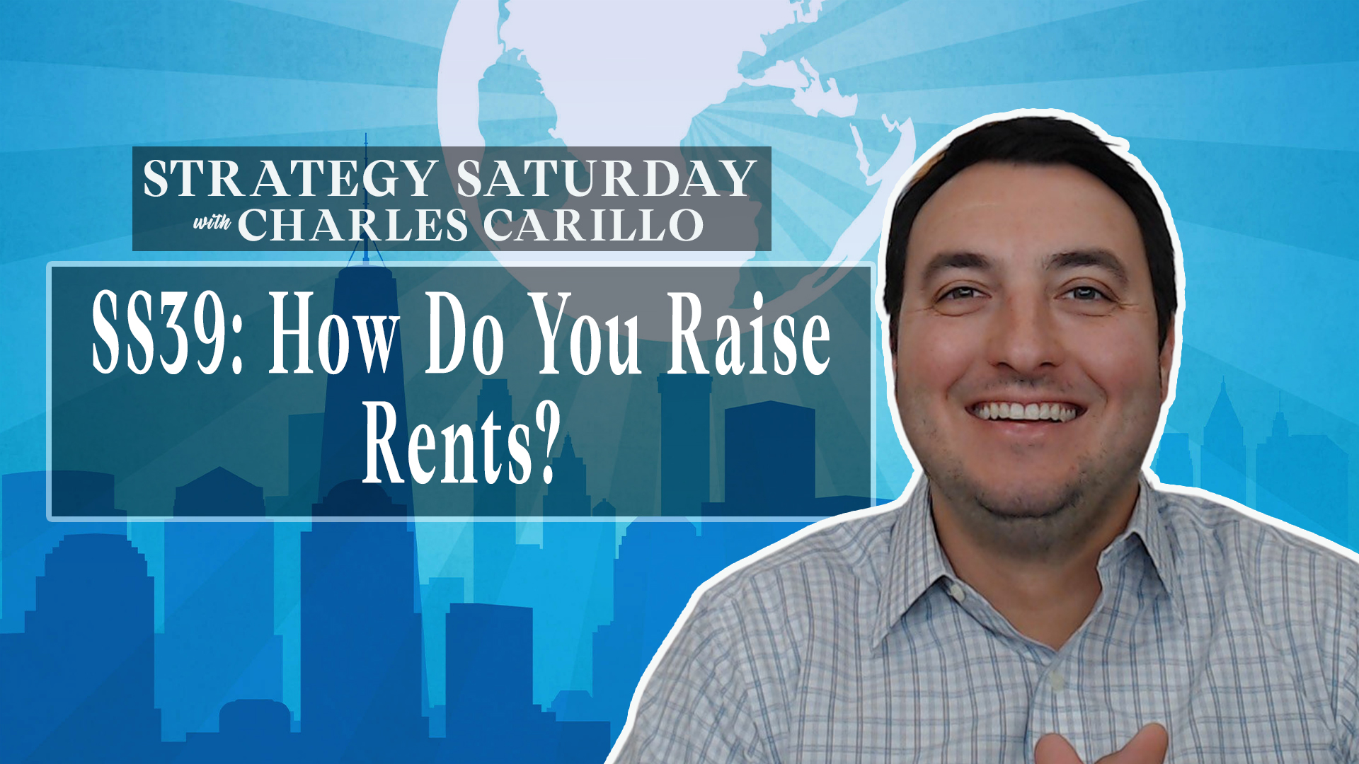 SS39: How Do You Raise Rents?