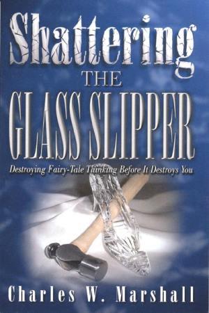 Shattering the Glass Slipper | Charles Marshall | 2003