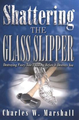 Shattering the Glass Slipper | Charles Marshall | 2003