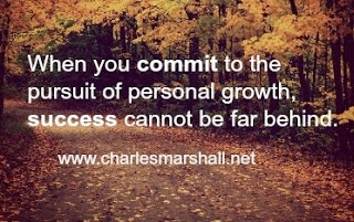 When you commit to the pursuit of personal growth, success cannot be far behind