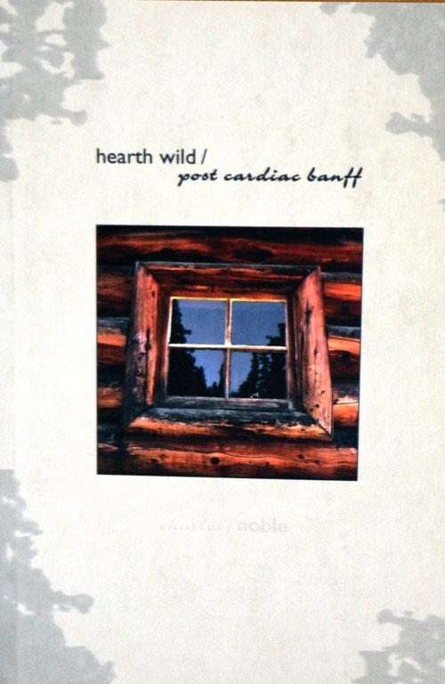 hearth wild / post cardiac banff