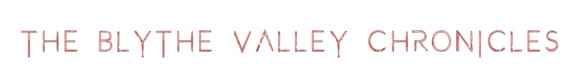 blythevalleychronicles