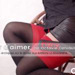 punir-d-aimer-octavie-delvaux-podcast-erotique
