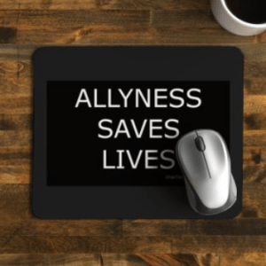 Self-explanatory, stay ally, save lives with an Allyness Saves Lives mouse mat.