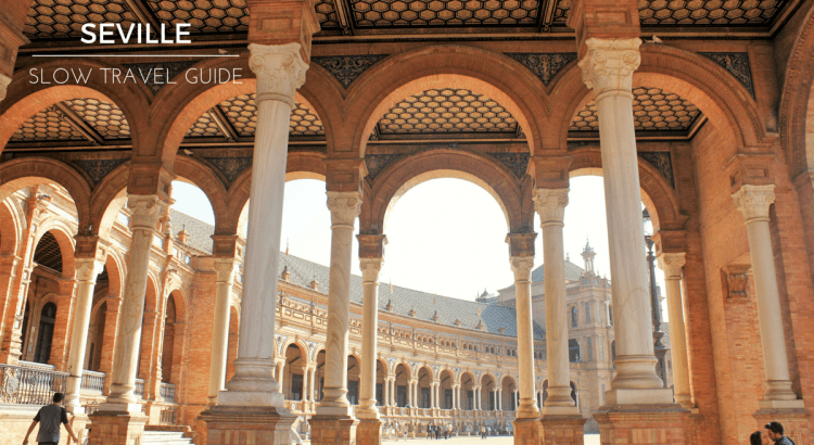 Seville Slow Travel Guide
