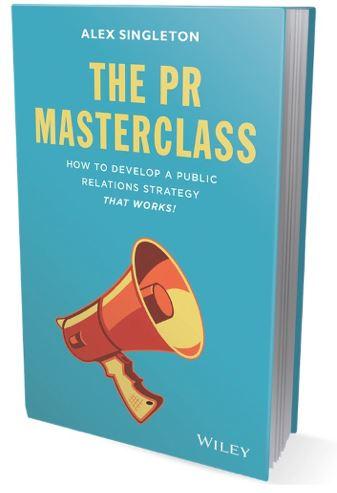 The PR Masterclass, by Alex Singleton