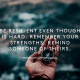Be resilient even though is hard. Remember your strengths, remind someone of theirs.
