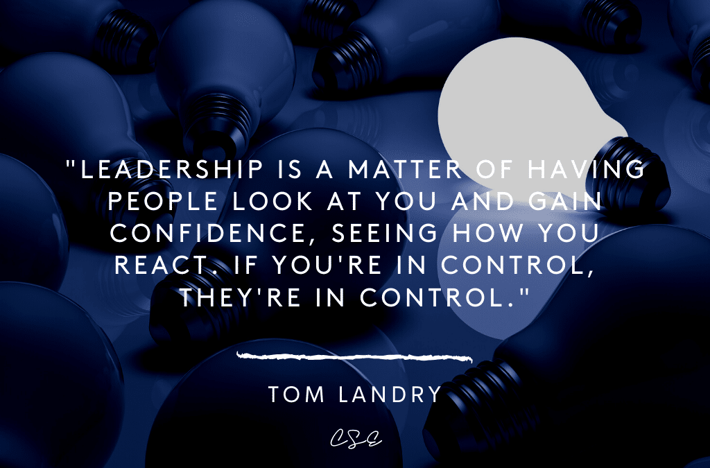 Leadership is a matter of having people look at you and gain confidence, seeing how you react. If you're in control, they're in control. - Tom Landry