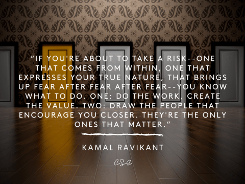 take the risk - do the work - kamal