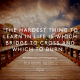 Hardest thing - bertrand russell