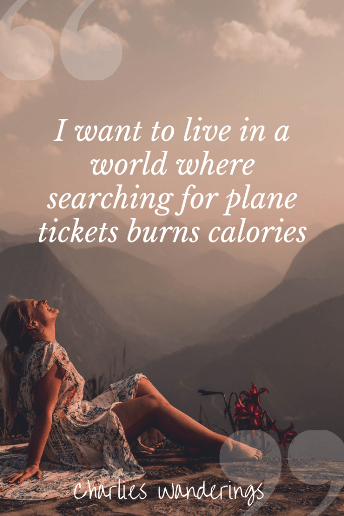 Best Travel Quotes - 100 Inspirational Travel Quotes