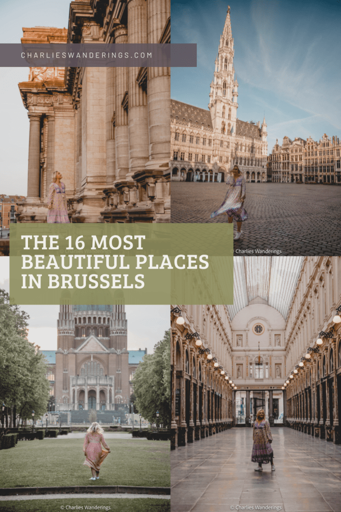 16 Best And Beautiful Places To Visit In Brussels, Belgium