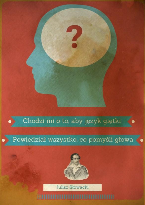 """Taką graficzkę stworzyłem z cytatem Słowackiego z """"Beniowskiego""""."""