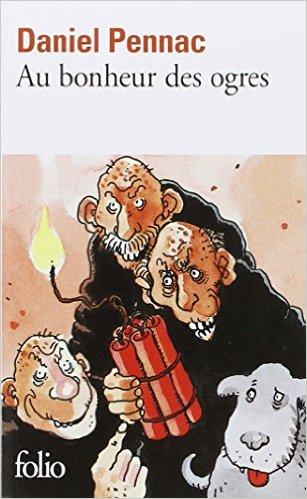 au bonheur des ogres - Danniel Pennac