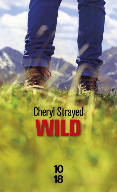 Wild - Cheryl Strayed