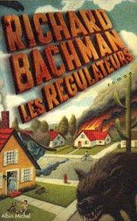 les régulateurs - Richard Bachman