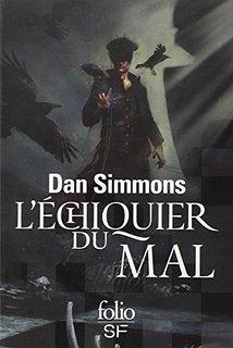 l'échiquier du mal - Dan Simmons