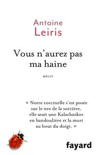 vous n'aurez pas ma haine - Antoine Leiris