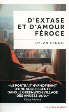 d'extase et d'amour féroce - Dylan Landis