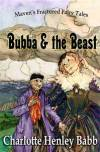 Bubba and the Beast