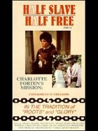Charlotte Forten's Mission: Experiment in Freedom