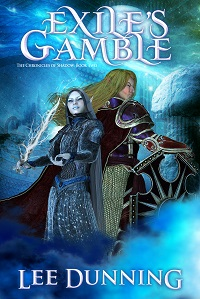 Exile's Gamble  by Lee Dunning