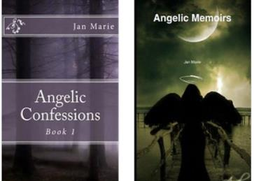 Angelic Confessions and Angelic Memories by Jan Marie